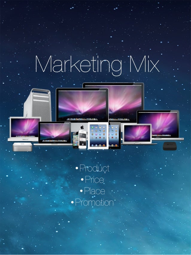 apple ipad marketing mix Apple's marketing plan apple ipad is priced at a minimum of $499 retrieved april 5, 2014 from apple's 'mission statement' is making people worry that the company has gone to hell.