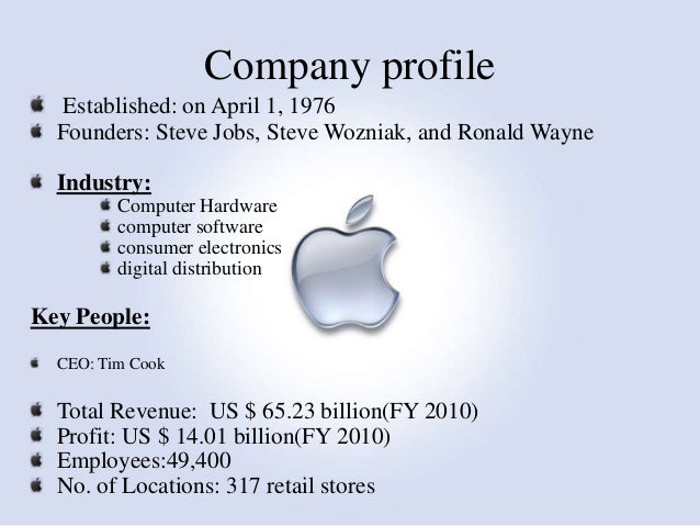 industry profile apple inc Apple inc swot analysis (strengths, weaknesses, opportunities, threats): this case study discusses internal & external forces and recommendations for apple.