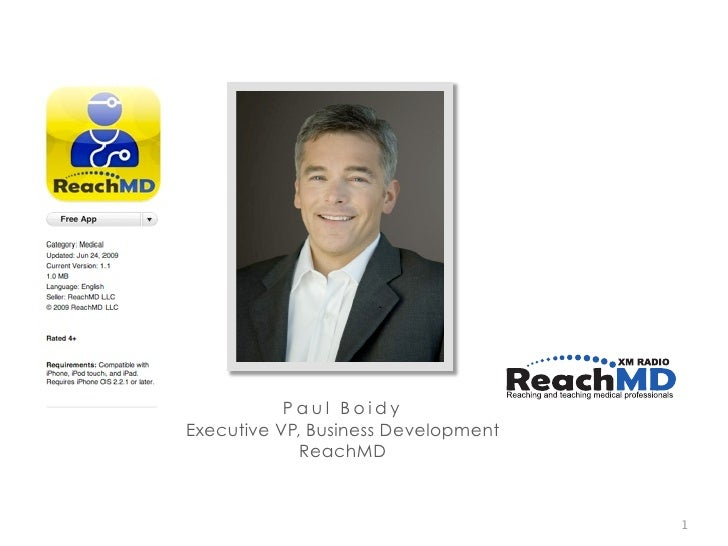 Paul Boidy Executive VP, Business Development              ReachMD                                        1
