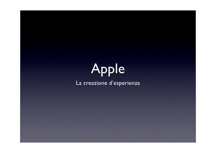 Apple La creazione d'esperienza
