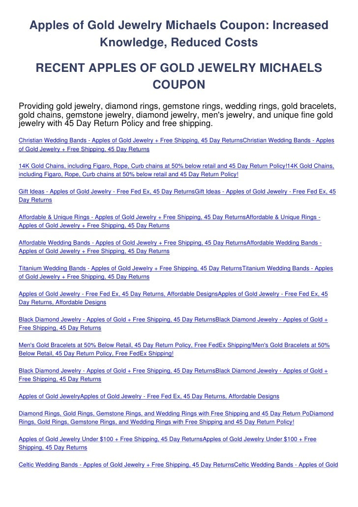 Apples of Gold Jewelry Michaels Coupon: Increased              Knowledge, Reduced Costs      RECENT APPLES OF GOLD JEWELRY...