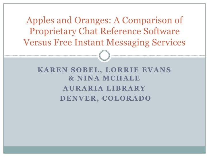 Karen Sobel, lorrieevans & Nina McHale<br />Auraria Library <br /> Denver, Colorado<br />Apples and Oranges: A Comparison ...