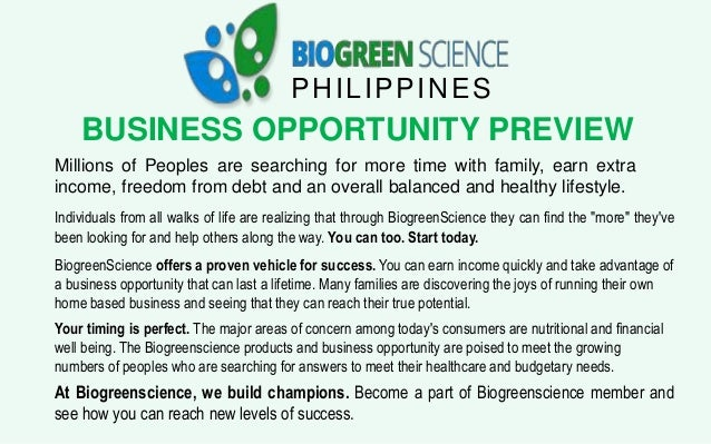 PHILIPPINES BUSINESS OPPORTUNITY PREVIEW Millions of Peoples are searching for more time with family, earn extra income, f...