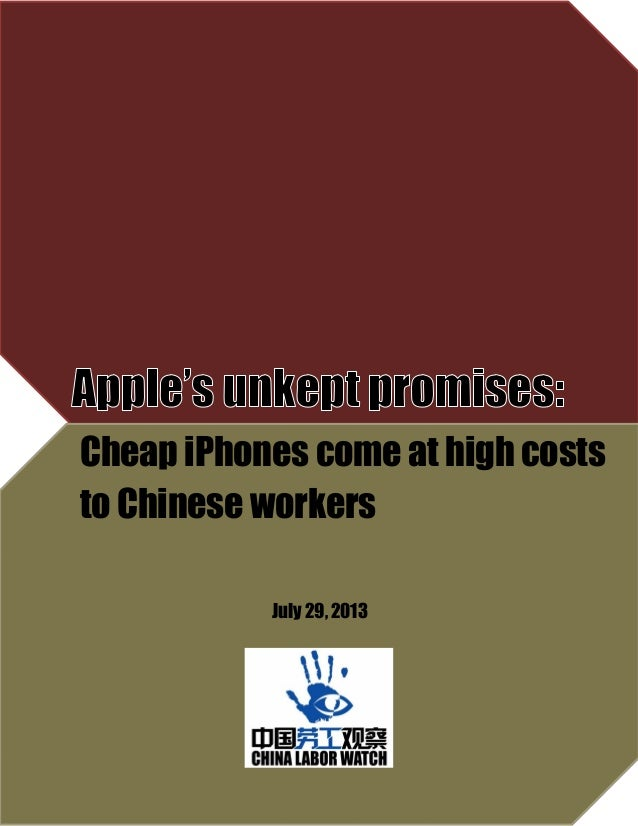 1 Cheap iPhones come at high costs to Chinese workers July 29, 2013