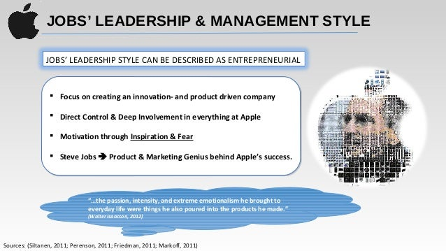 steve jobs leadership style theories The steve jobs leadership style is undoubtedly a source of inspiration for many  it's also pretty bizarre and quirky here's how the tech maverick.
