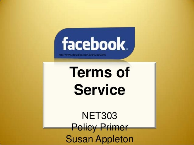 http://www.j1studios.com/archives/2345        Terms of         Service        NET303      Policy Primer     Susan Appleton