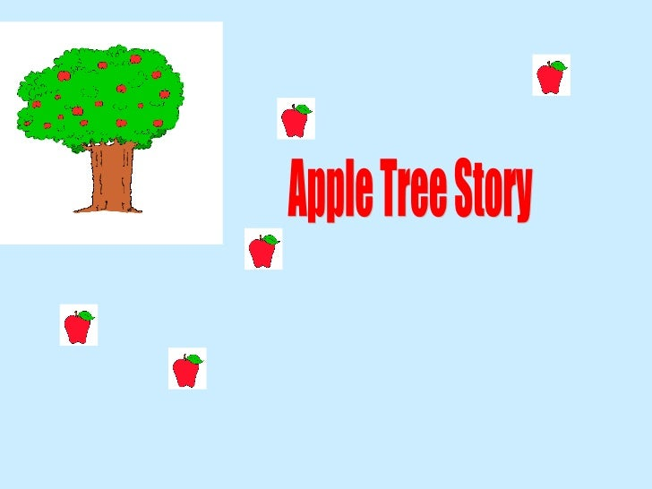 Apple Tree Story