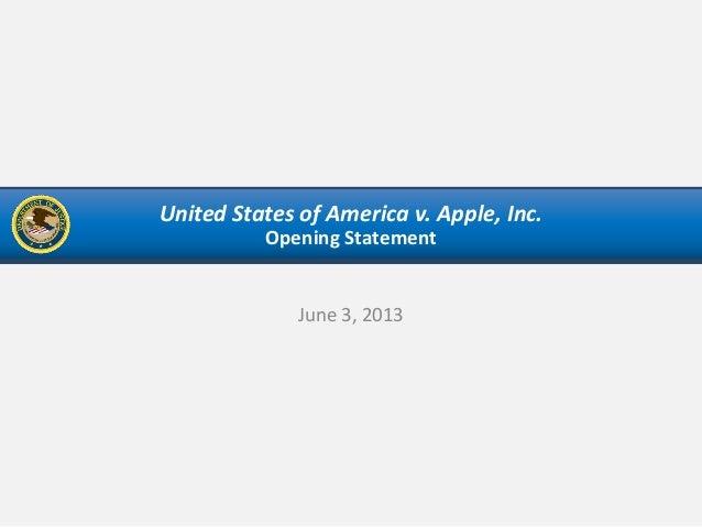 United States of America v. Apple, Inc.Opening StatementJune 3, 2013