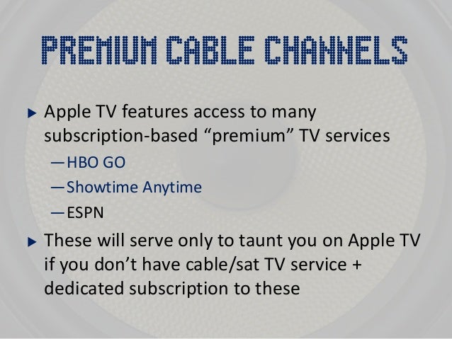 can i  showtime anytime on apple tv