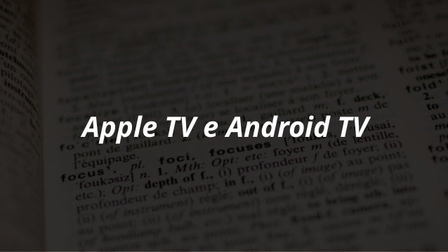Bárbara Silveira e Giovanna Victorino - Desenvolva também para TVs (AppleTV e AndroidTV) Slide 2