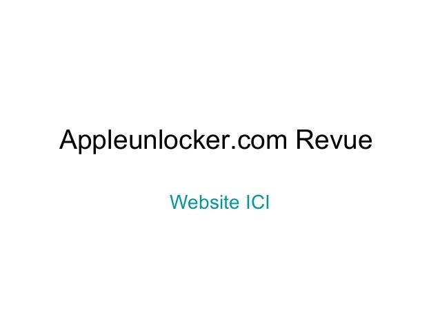 Appleunlocker.com Revue        Website ICI
