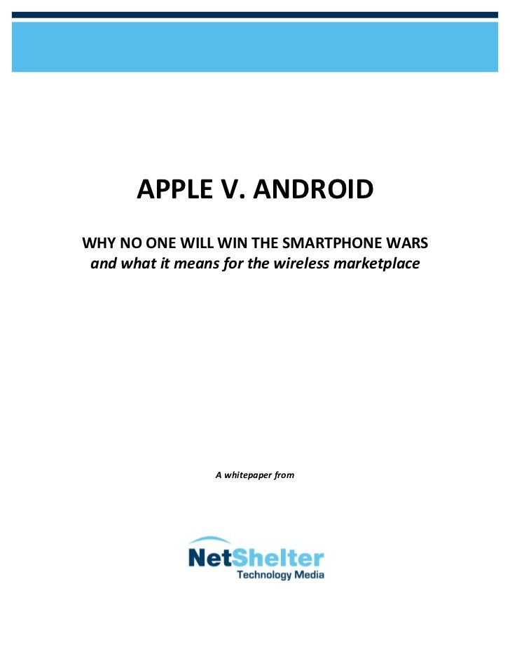 APPLE V. ANDROID                                                                                     WHY NO ON...