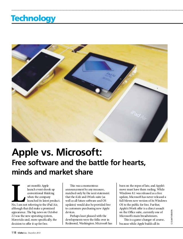 118 GlobeAsia December 2013 Technology CJGUNTHER/EPA Apple vs. Microsoft: Free software and the battle for hearts, minds a...