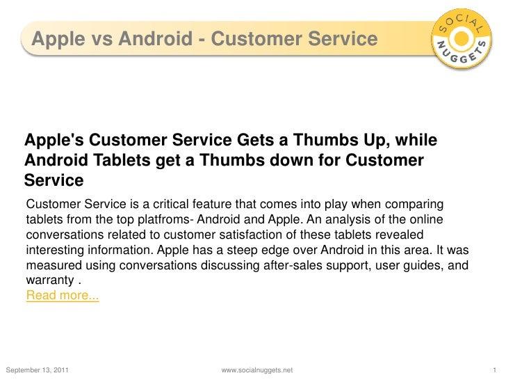 Apple vs Android - Customer Service<br />September 13, 2011<br />www.socialnuggets.net<br />1<br />Apple's Customer Servic...