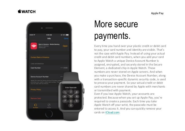 ApplePay Keep your purchases private. Appledoesn'tstorethedetailsofyourtransactions,so theycan'tbetiedback...