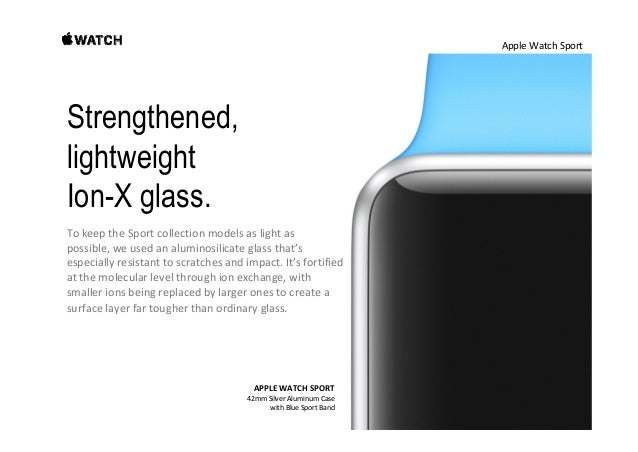 AppleWatchSport Bands engineered to keep up with an active lifestyle. Becauseit'smadefromacustomhigh‐performance ...