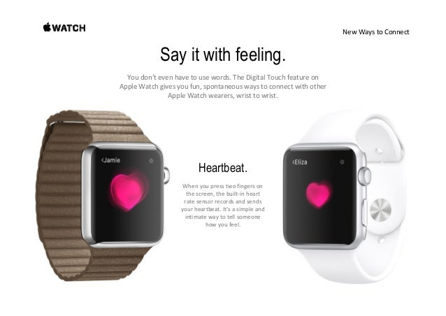 NewWaystoConnect Messages, calls, and mail. Tailored for your wrist. Apple Watchaddsanewdimensiontothewayyouco...