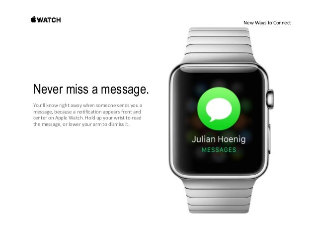 NewWaystoConnect Lots of ways to respond. AppleWatchcanpredictwhatyouwanttosay fromthecontextofyo...