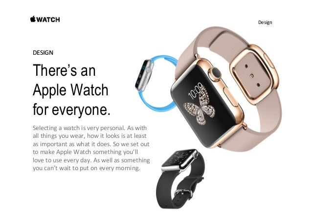Design Two different-sized starting points. Everyone'sstyleisdifferent,asiseveryone'swrist.SoApple Watch...