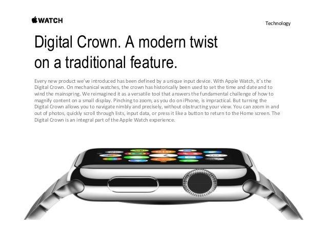 Technology Entirely new, yet immediately familiar. Fromthemomentyouwakethedisplaywitha simpleraiseofthewrist,...