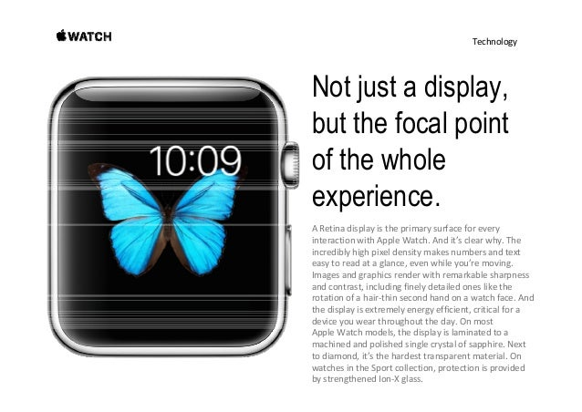 Technology Sensitive enough to tell a tap from a press. Inadditiontorecognizingtouch,AppleWatchsensesforce, addin...