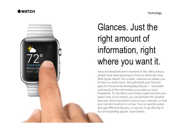 Technology Becauseit'sconnectedtoyouriPhone,AppleWatch canpresenttimeinamorepersonalway.Onethat's base...