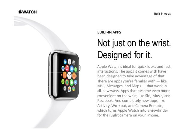 Built‐inApps Messages Phone Mail AppleWatchgivesyouagentle taptoletyouknowwhenyou haveanewmessage.Just...