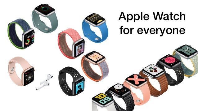 Apple Watch for everyone
