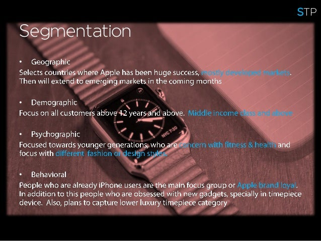 Segmentation • • • • STP