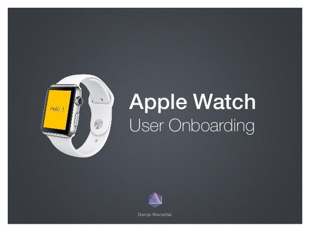 Denys Nevozhai Apple Watch User Onboarding