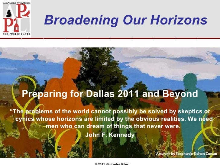 """Preparing for Dallas 2011 and Beyond © 2011 Kimberlee Riley """" The problems of the world cannot possibly be solved by skept..."""