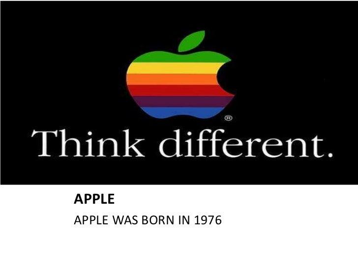 APPLEAPPLE WAS BORN IN 1976