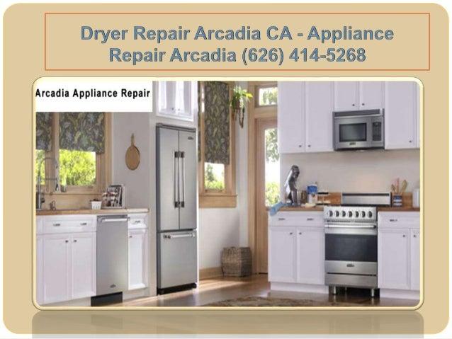 Dryer Repair Arcadia Ca Appliance Repair Arcadia 626