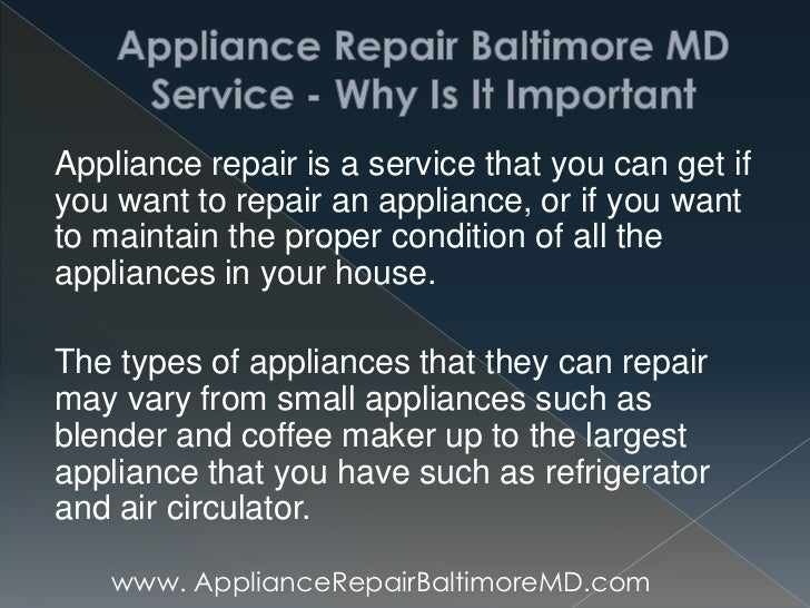 Appliance Repair Baltimore Md Service Why Is It Important