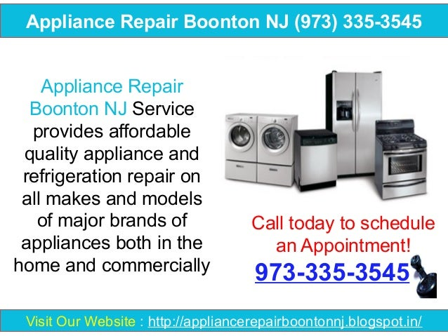 Appliance Repair Boonton NJ (973) 335-3545 Appliance Repair Boonton NJ Service provides affordable quality appliance and r...