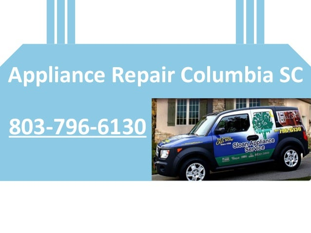 Appliance Repair Columbia SC 803-796-6130