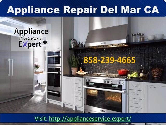 Appliance Repair Del Mar CA Visit: http://applianceservice.expert/ 858-239-4665