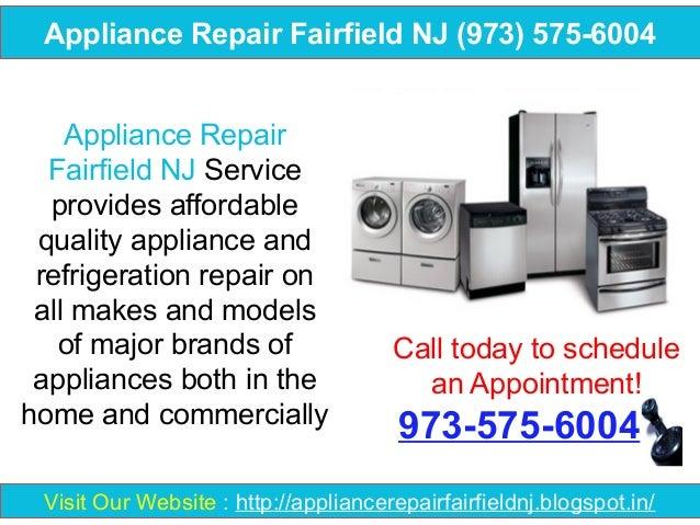 Appliance Repair Fairfield NJ (973) 575-6004 Appliance Repair Fairfield NJ Service provides affordable quality appliance a...