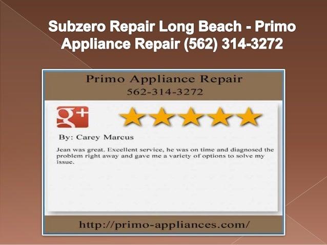 Subzero Repair Long Beach Primo Appliance Repair 562