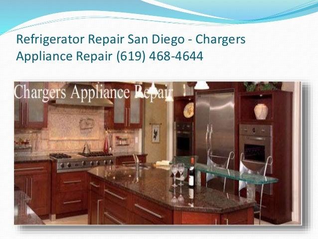 Refrigerator Repair San Diego Chargers Appliance Repair
