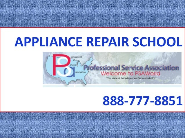APPLIANCE REPAIR SCHOOL  Welcome to PSA World  888-777-8851