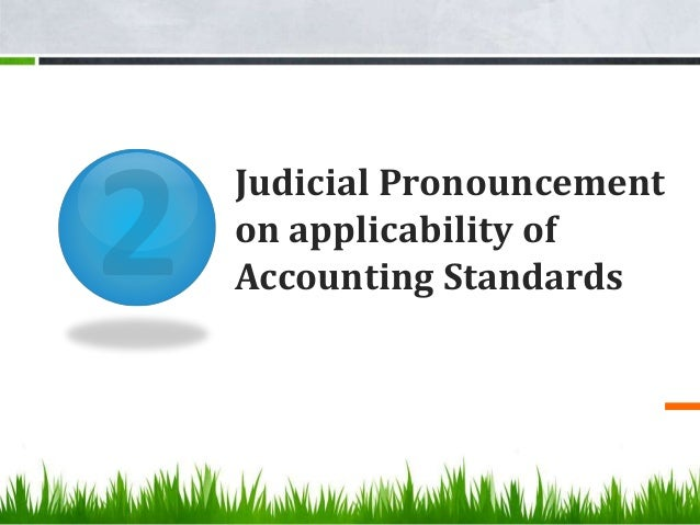 Judicial Pronouncement on applicability of Accounting Standards