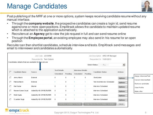 Manage Candidates Post publishing of the MRF at one or more options, system keeps receiving candidate resume without any m...