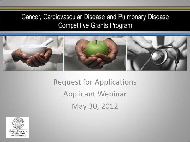 Request for Applications  Applicant Webinar    May 30, 2012