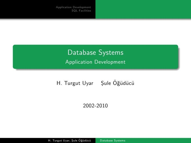 Application Development                 SQL Facilities                  Database Systems            Application Developmen...
