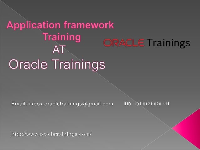oracle application framework Oracle application framework (oaf) is an architecture for creating web based front end pages and j2ee type of applications within the oracle ebs erp platform.