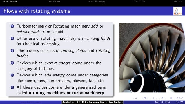 Application of CFD for Turbomachinery Flow Analysis Slide 3