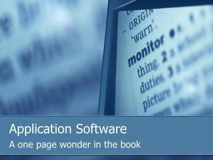 Application Software A one page wonder in the book