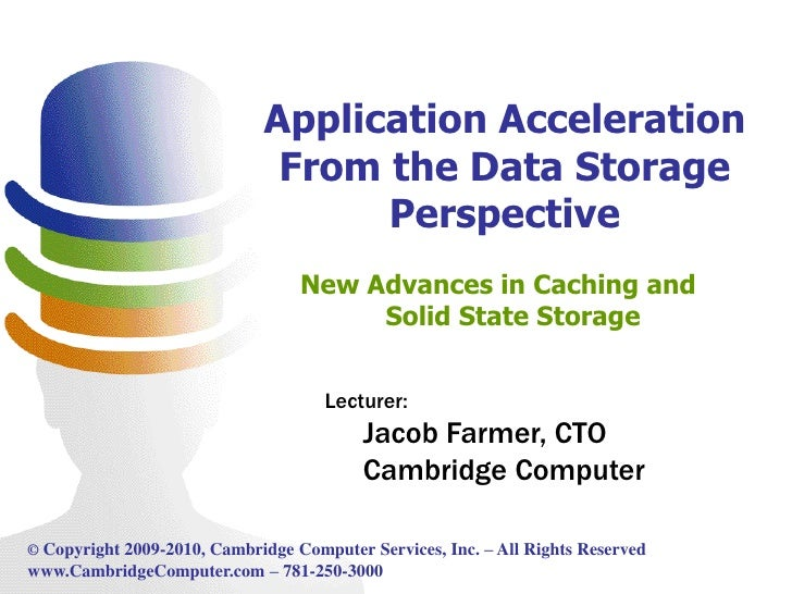 Application acceleration from the data storage perspective