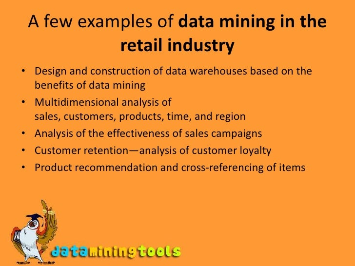 use and application of data mining Data mining, the process of uncovering hidden information from big data, is now an important tool for investigating, curbing and preventing crime and is exploited by both private and government institutions around the world.